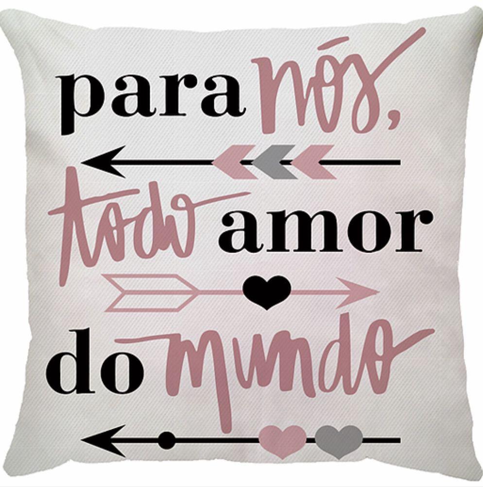 Capa de Almofada Frase Para Nós Todo Amor do Mundo Rosa 45x45
