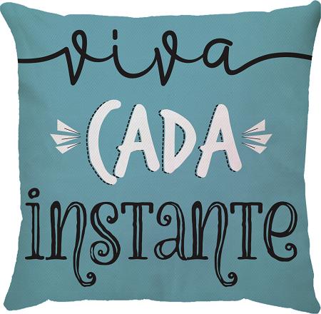 Capa de Almofada Frase Viva Cada Instante  Azul 45x45