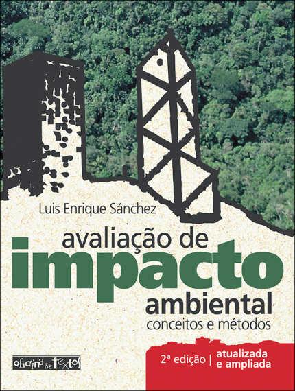 Avaliação de Impacto Ambiental: Conceitos e Métodos - 2ª Edição