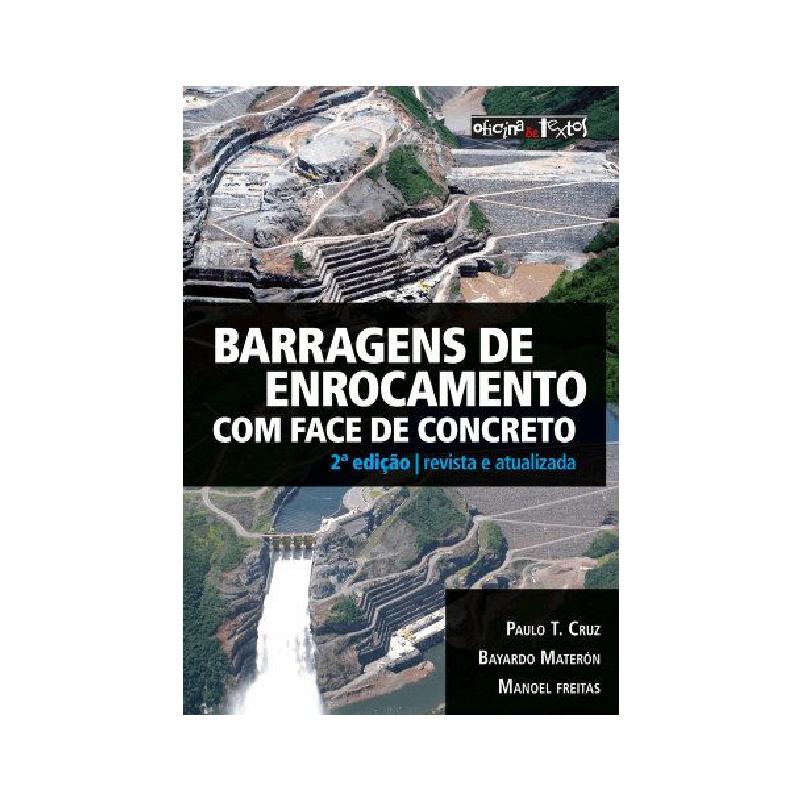Barragens de Enrocamento com Face de Concreto
