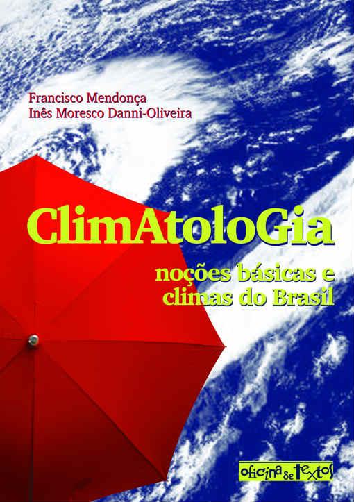 Climatologia: Noções Básicas e Climas do Brasil