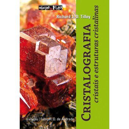 Cristalografia: Cristais e Estruturas Cristalinas