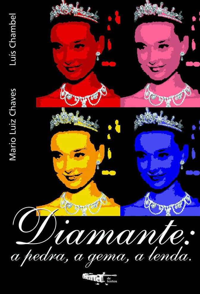 Diamante: a Pedra, a Gema, a Lenda