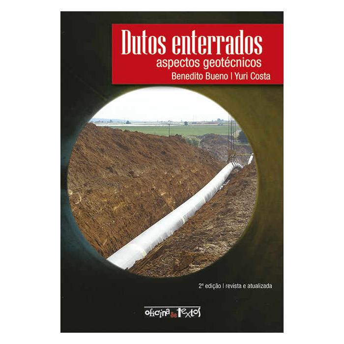 Dutos Enterrados: Aspectos Geotécnicos