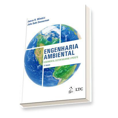 Engenharia Ambiental - Fundamentos, Sustentabilidade e Projeto