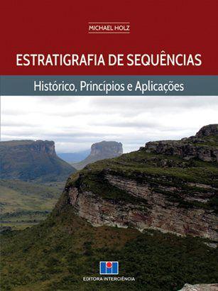 Estratigrafia de Sequências - Histórico, Princípios e Aplicações