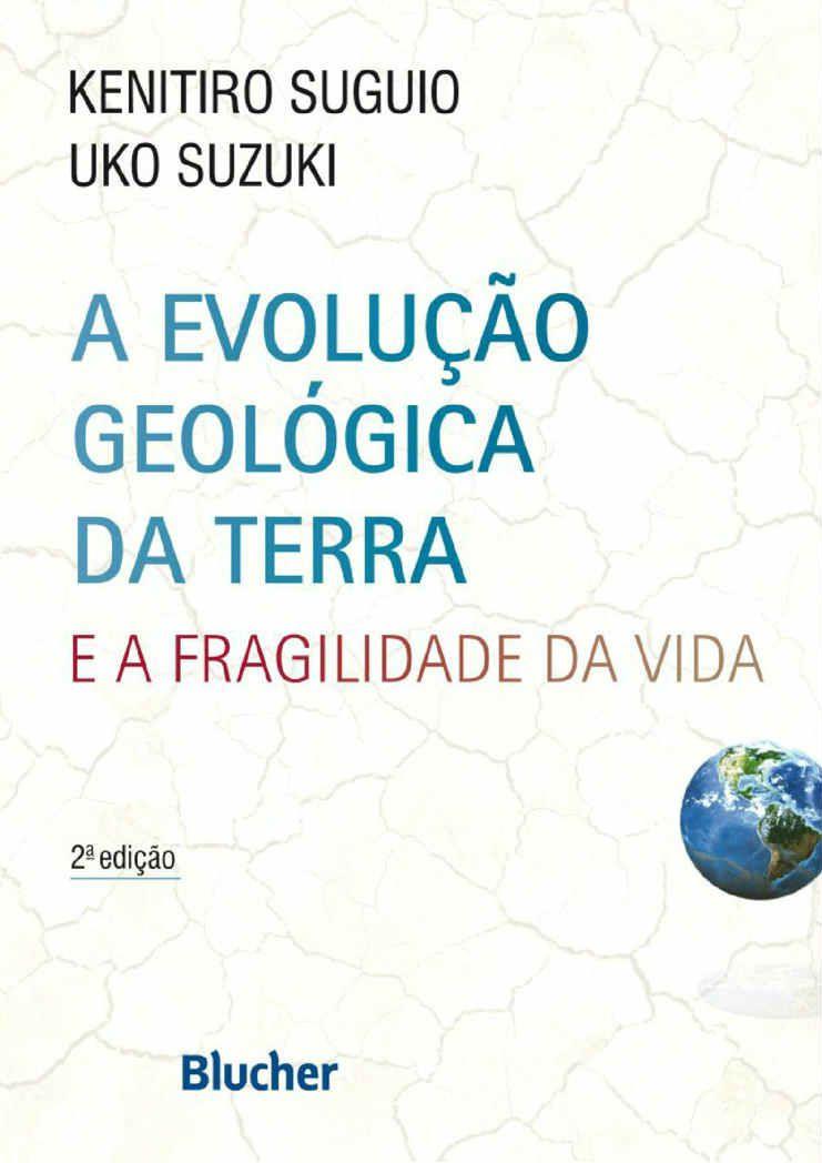 Evolução Geológica da Terra 2° Edição