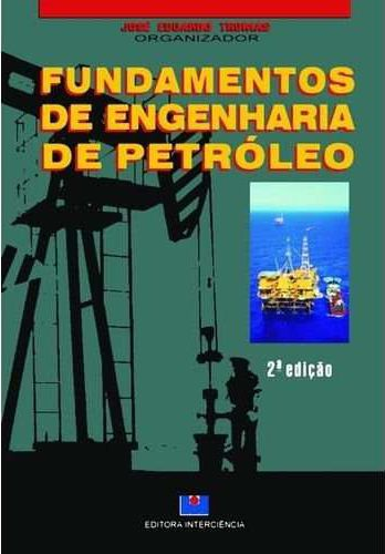 Fundamentos de Engenharia de Petróleo