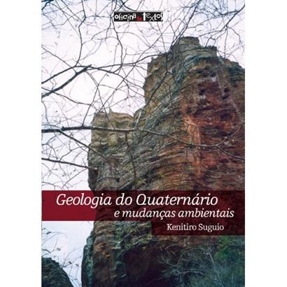 Geologia do Quaternário e Mudanças Ambientais