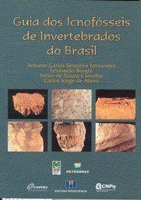 Guia dos Icnofósseis de Invertebrados do Brasil