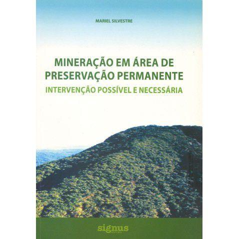 Mineração em Área de Preservação Permanente