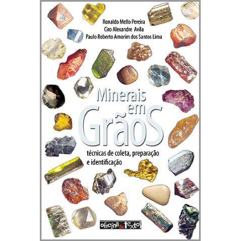 Minerais em Grãos: Técnicas de Coleta, Preparação e Identificação