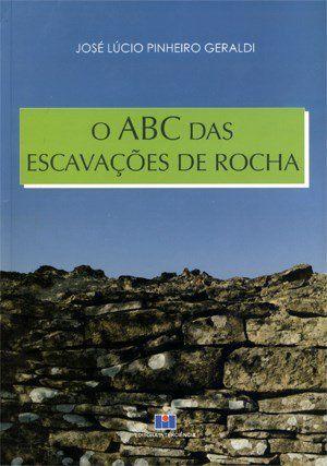 O ABC Das Escavações de Rocha