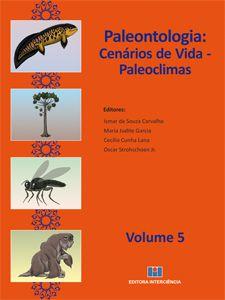 PALEONTOLOGIA: Cenários de vida - Paleoclimas - Volume 5