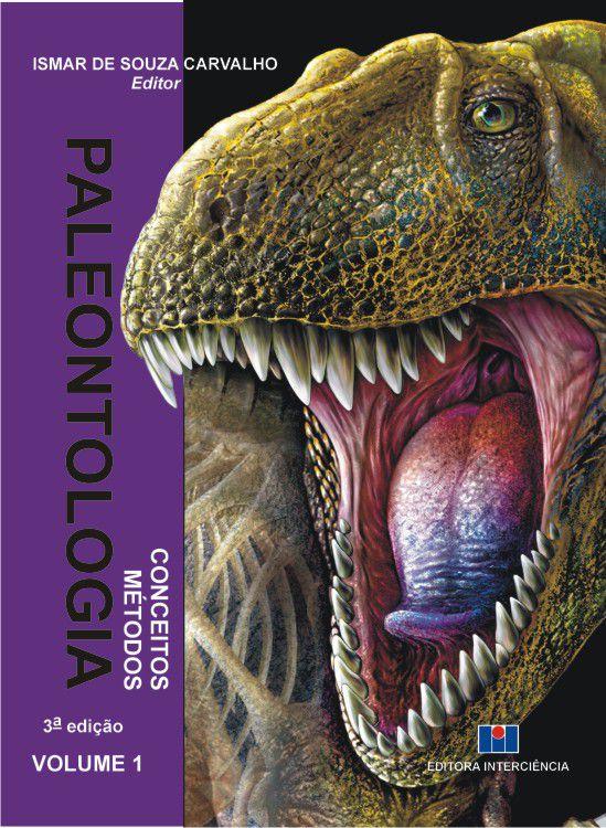 Paleontologia: Conceitos e Métodos - Volume 1