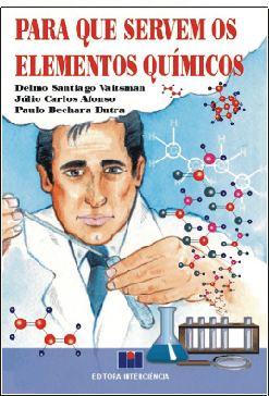 Para Que Servem os Elementos Químicos