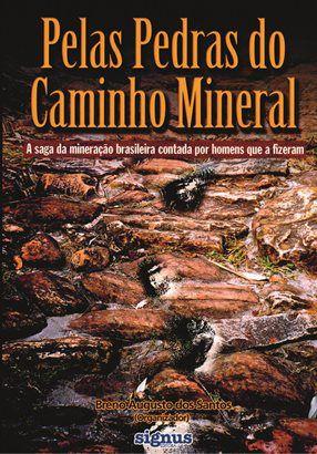 Pelas Pedras do Caminho Mineral