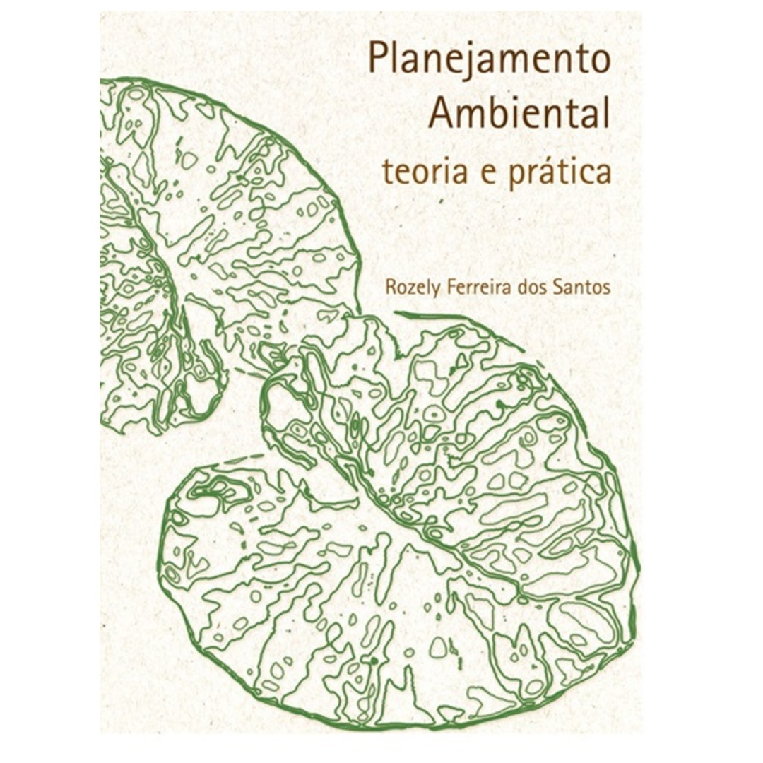 Planejamento Ambiental: Teoria e Prática