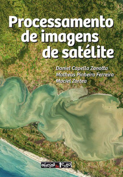 Processamento de Imagens de Satélite