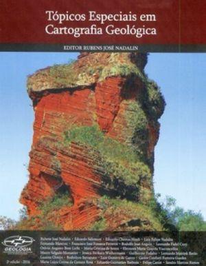 Tópicos Especiais em Cartografia Geológica   Segunda Edição