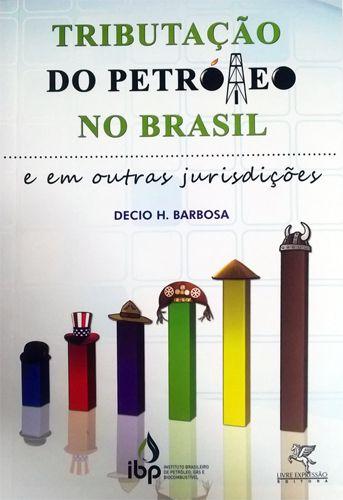 Tributação do Petróleo no Brasil