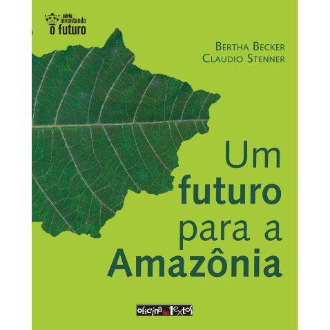 Um Futuro para Amazônia