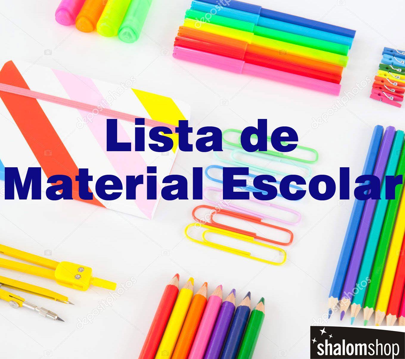 Lista Material Escolar Ensino Fundamental 1 com 55 itens ShalomShop