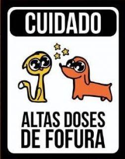 Placa de decoração Pet - Cuidado Altas doses de fofura