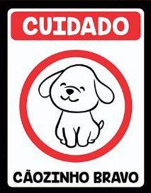 Placa de decoração Pet - Cuidado cãozinho bravo