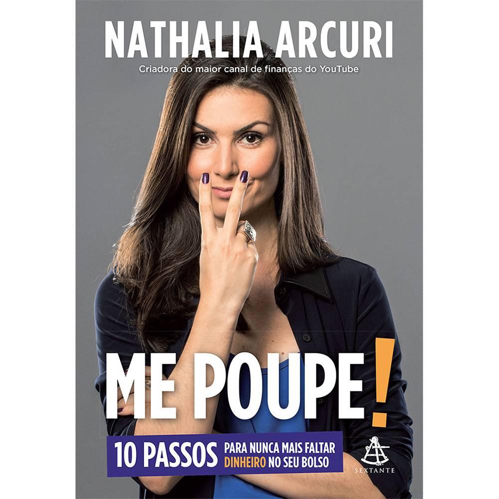 Me Poupe Livro Lacrado Nathalia Arcuri Editora Sextante