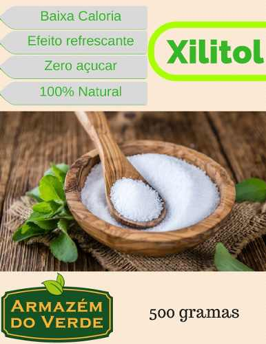 Adoçante Natural Xilitol - Xylitol Importado Ideal Dieta Zero e Low Carb 500g
