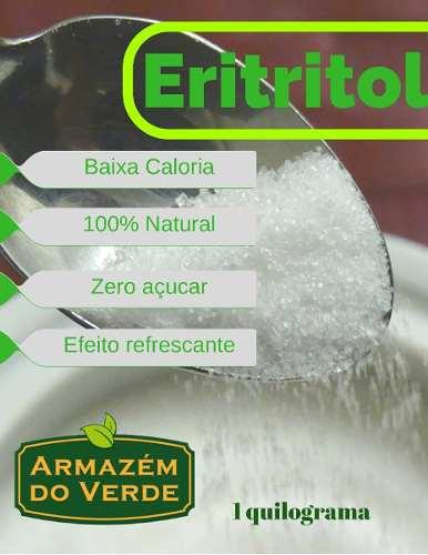 Eritritol Adoçante Natural De Baixa Caloria Importado A Granel 1 kg Ideal Dieta Low Carb  - Armazém do Verde Green Life
