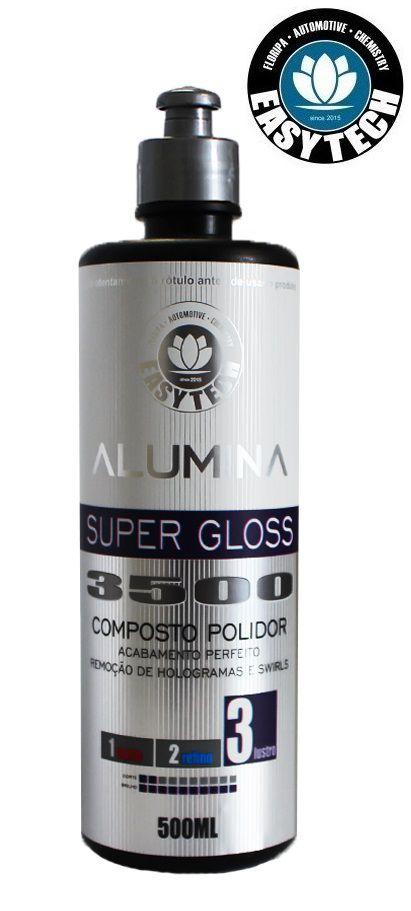 ALUMINA SUPER GLOSS 3500 COMPOSTO POLIDOR DE LUSTRO 500ML EasyTech