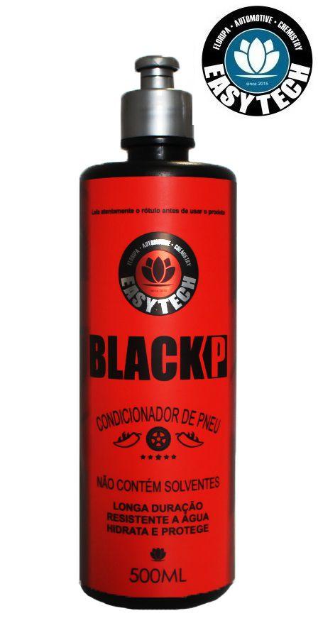 Black P Pretinho Condicionador De Pneus  500ml Easytech