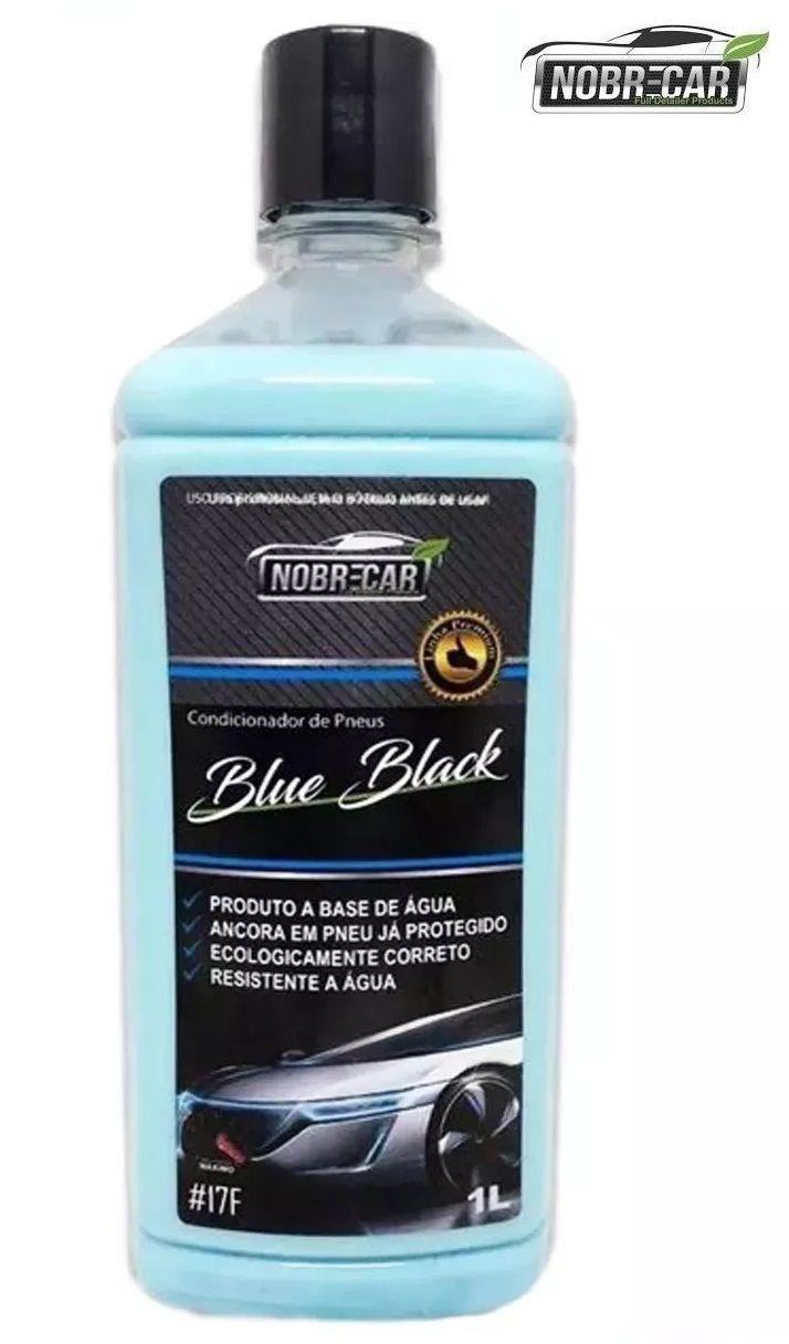 Blue Black Condicionador De Pneu Pretinho 1L Nobre Car