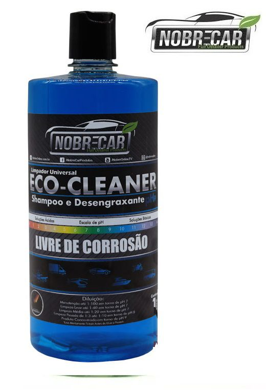 Eco Cleaner Shampoo E Desengraxante Ph9 1L Nobre Car