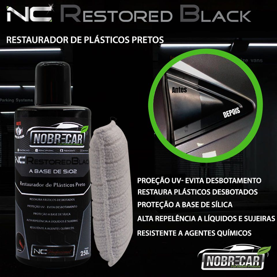 Nc Restored Black Restaurador Plástico Preto 250ml Nobre Car Renova