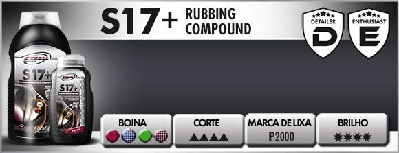 S17 Composto Polidor De Corte Pesado 250g Scholl Concepts S17+
