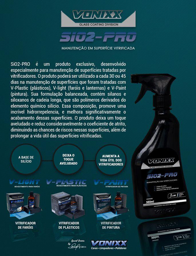 Sio2-PRO Manutenção Vitrificador Diminui Risco 500ml Vonixx