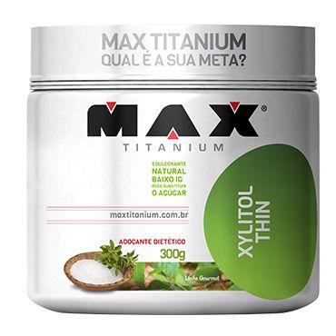 Xylitol Thin (300g) - Max Titanium