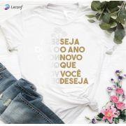 Camiseta Feminina Seja O Ano Novo Que Você Deseja