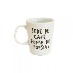 Caneca Sede De Café Fome De Poesia Tempt
