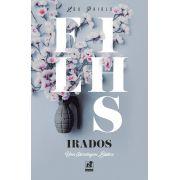 FILHOS IRADOS - UMA ABORDAGEM BÍBLICA