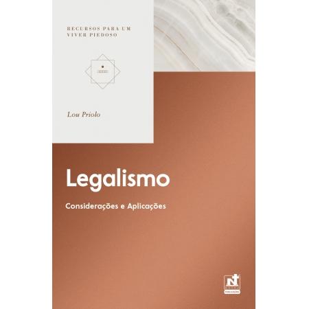 LEGALISMO - CONSIDERAÇÕES E APLICAÇÕES