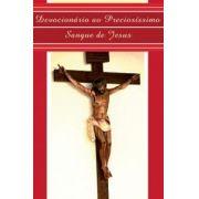 DEVOCIONARIO AO PRECIOSISSIMO SANGUE DE JESUS