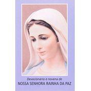 DEVOCIONÁRIO E NOVENA A NOSSA SENHORA RAINHA DA PAZ
