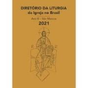Diretório da Liturgia - Ano B - São Marcos 2021
