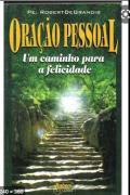 Oração pessoal- Um caminho para a felicidade