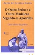 Outro Pedro e a outra Madalena segundo os apócrifos: Uma leitura de gênero