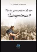 Voces gostariam de ser catequistas - Guillermo D. Micheletti